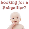 Chelsea Dolling - Looking for a Babysitter?